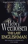 The Last Englishman - The Story of Hereward the Wake