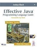 Effective Java : Programming Language Guide