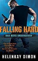 Falling Hard (Bad Boys Undercover, #2)