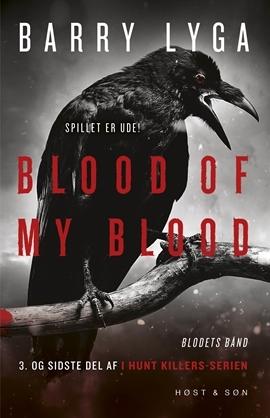 Blood of My Blood (I Hunt Killers, #3)