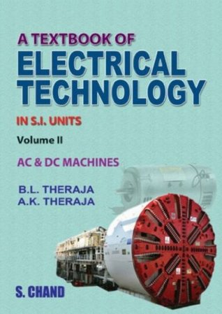 A Textbook Of Electrical Technology AC And DC Machines