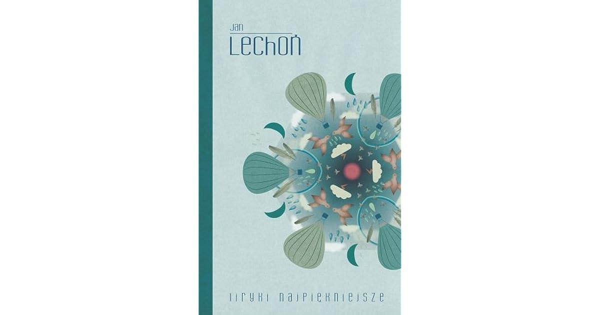 Liryki Najpiękniejsze By Jan Lechoń