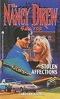 Stolen Affections (Nancy Drew Files Book 105)