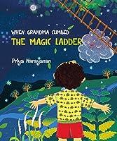 When Grandma Climbed The Magic Ladder