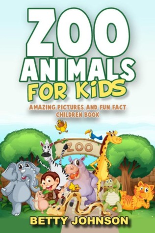 Zoo Animals for Kids: Amazing Pictures and Fun Fact Children Book
