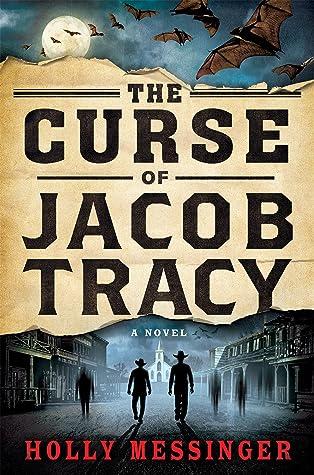 The Curse of Jacob Tracy (Jacob Tracy #1)