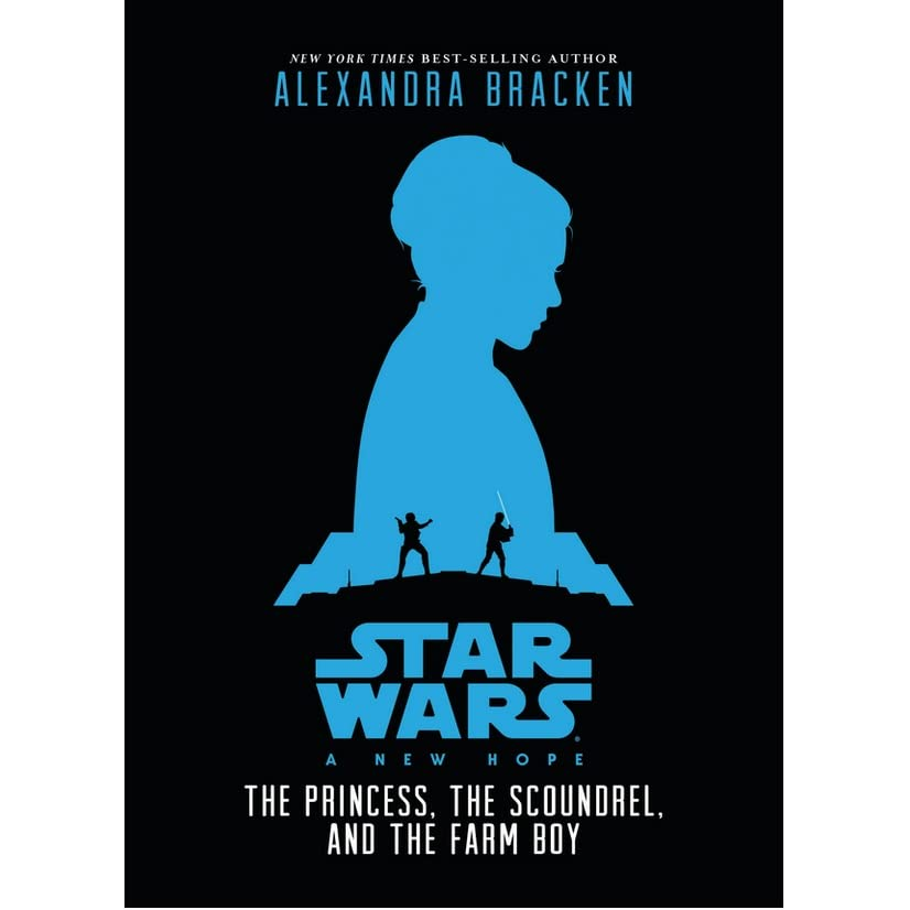 A New Hope - The Princess, the Scoundrel, and the Farm Boy by