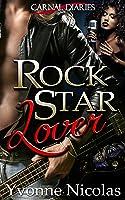 Rock Star Lover (Carnal Diaries Book 1)