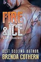 Fire & Ice (Guns & Hoses)