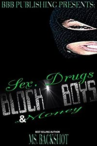 Block Boys: Cream & Cocaine (Sex, Drugs, & Money Book 1)