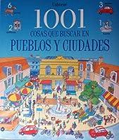 1001 Cosa Que Buscar en Pueblos y Ciudades / 1001 Things to Spot in Town