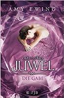 Die Gabe (Das Juwel, #1)
