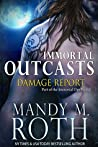 Damage Report (Immortal Outcasts, #2)