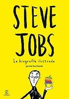 Steve Jobs: La biografía ilustrada