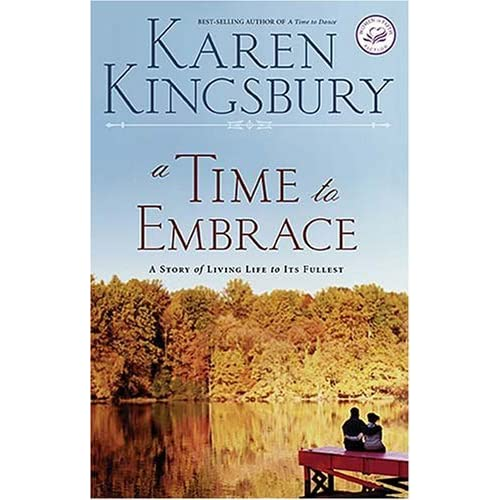 Read A Time To Dance A Time To Embrace Timeless Love 1 2 By Karen Kingsbury