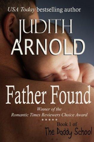 Father Found (The Daddy School, #1)