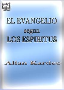 El Evangelio segun los Espiritus
