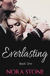 Everlasting 1 (Everlasting Love Series, #1)