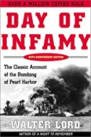 Day of Infamy: The Classic Account of the Bombing of Pearl Harbor