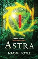 Astra: The Gaia Chronicles Book 1