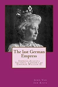 The last German Empress