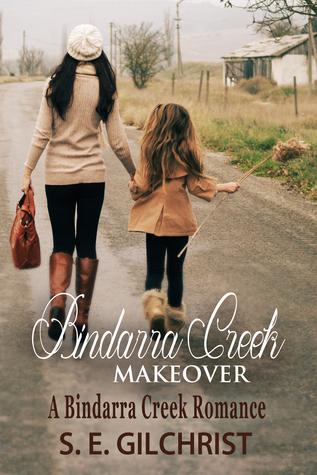 Bindarra Creek Makeover (Bindarra Creek Romance #1)