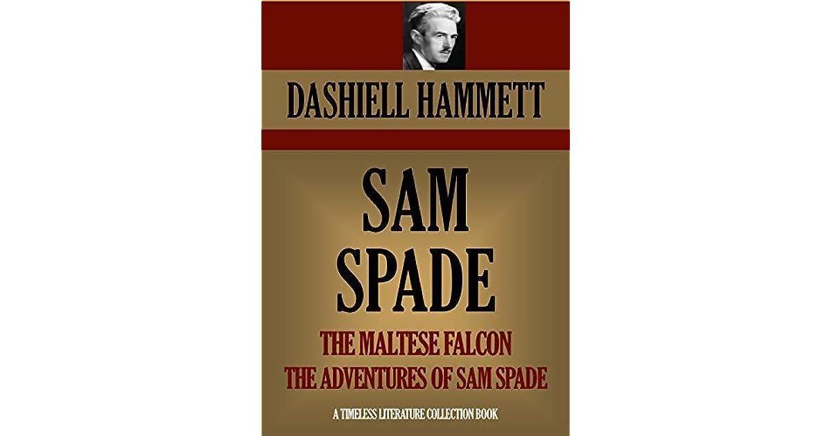 the maltese falcon and other sam spade stories hammett dashiell