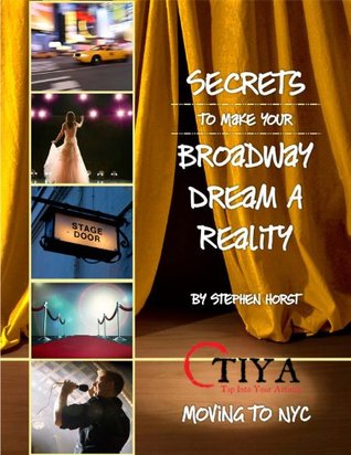 Secrets To Make Your Broadway Dream A Reality: MOVING TO NYC