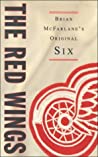 The Red Wings by Brian McFarlane