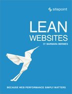 Lean Websites: Because Web Performance Simply Matters