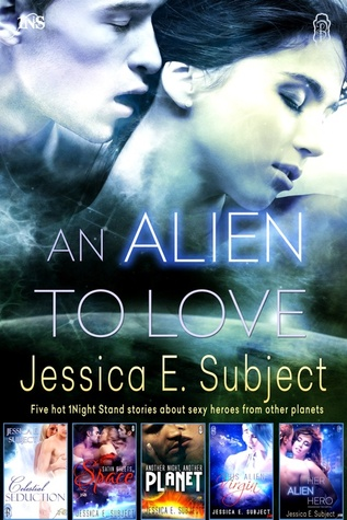 An Alien to Love (Five Hot 1Night Stand Stories)