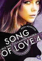 SONG OF LOVE - Als wir zusammen waren: Folge 04