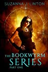 The Bookwyrm Series: Part One