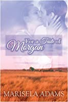 For a Taste of Morgan