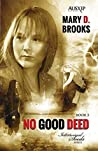 No Good Deed (Intertwined Souls, #5)