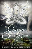 The Guardian, a Sword, & Stilettos (Enlighten, #1)