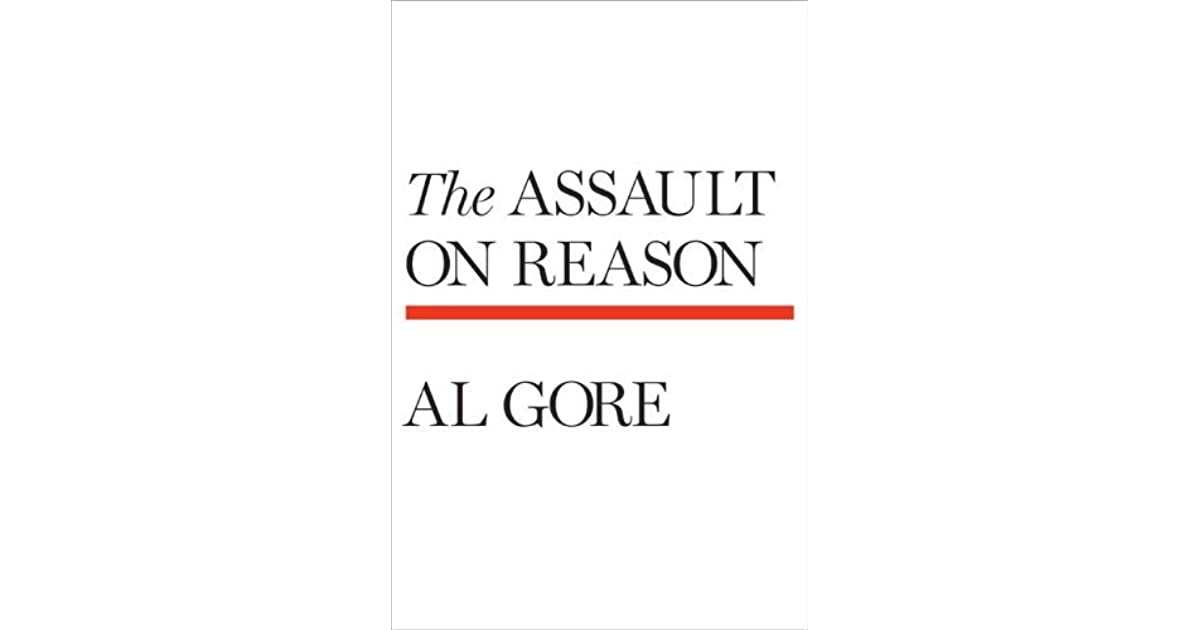 612cc9b9ad703 The Assault on Reason by Al Gore