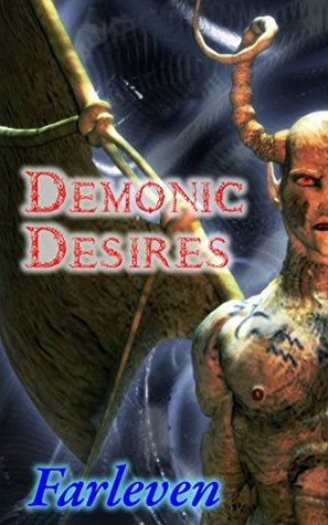 Demonic Desires: An Erotic Transformation Story
