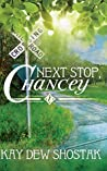 Next Stop, Chancey (Chancey #1)