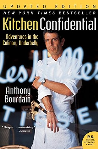 Kitchen Confidential by Anthony Bourdain