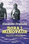 Dora i Minotaur: Moj život s Picassom