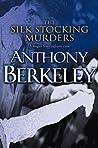 The Silk Stocking Murders (Roger Sheringham Cases, #4)