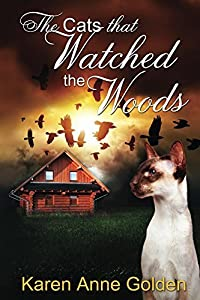 The Cats that Watched the Woods