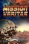 Mission Veritas by John         Murphy