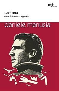 Cantona. Come è diventato leggenda (ADD#)