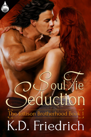 Soul Tie Seduction (The Jettison Brotherhood, #1)