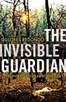 The Invisible Guardian (The Baztan Trilogy #1)