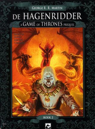 De Hagenridder - a Game of Thrones prequel by George R.R. Martin