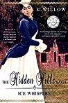 The Hidden Hills Saga: Book I: Ice Whispers
