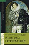 The Norton Anthology of English Literature, Vol. B: The Sixteenth Century & The Early Seventeenth Century